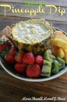 Love the pineapple for the dip bowl.. but maybe use the regular fruit dip in it instead.