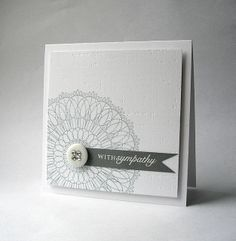 Sympathy card - like the large pattern  CASE with Lovely & Lacey