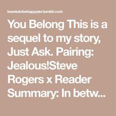 Jealous Reader X Steve Rogers