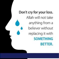 Allah will replace something better