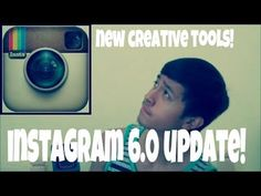 Instagram 6.0 Update - Introduces New Creative Tools!