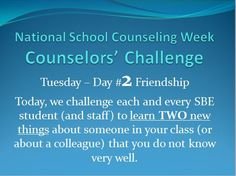 """After much brainstorming and online """"research"""" to see what other counselors are doing this year, I decided on a daily challenge to celebrate NSCW but also promote character values in our school."""
