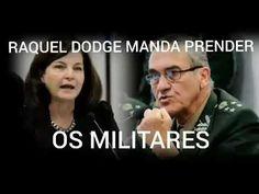 RAQUEL DODGE QUER PUNIÇÃO PARA OS 5 MILITARES DAS FORÇAS ARMADAS PQP!!!!!A MULHER AGORA SE SOLTOU. FORÇAS ARMADAS HONRADAS DO BRASIL, TOMEM LOGO ESSA PORRA DESSE PAIS! ISSO AQUI VIROU UMA ZORRA TOTAL.
