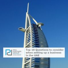 Top 10 Questions to consider when setting up a business in the UAE    https://www.propartnergroup.com/2017/01/top-10-questions-consider-setting-business-uae/  #UAE #AbuDhabi #Dubai #Emirates #BusinessSetup #CompanyFormation #LLC #Branch #Mainland #FreeZone #Investments #Investors #LocalSponsor #IT #Construction #Engineering #Trading #CommercialAgency #PRO #PROServices