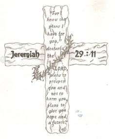 "Another tattoo! Drew this for a friends brother Ignore the blemishes on the paper, never realised that I accidentally got water on the paper :/ Jeremiah - ""For I know the plans I have for you. Scripture Painting, Bible Verse Art, Bible Quotes, God Tattoos, Life Tattoos, Tatoos, Jeremiah 29 11 Tattoo, Jer 29 11, Bible"