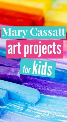 Fun impressionist art projects for kids - work on art like Impressionist artist Mary Cassatt - with these Mary Cassatt art projects for kids.