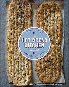 The Hot Bread Kitchen Cookbook: Artisanal Baking from Around the World: Jessamyn Waldman Rodriguez, Julia Turshen: 9780804186179: Amazon.com: Books