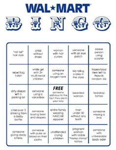People of Walmart Bingo card!  LOL This would make for a fun date night!  Funnier to me because I worked at one for five years and it's so spot on!