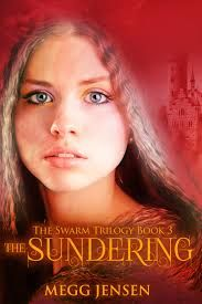 The Sundering (The Swarm Trilogy #3) by Megg Jensen