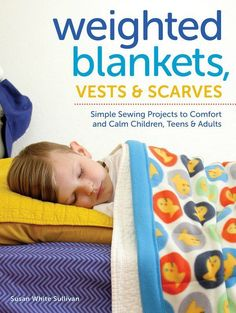 Weighted Blanket DIY: Simple Sewing Projects | The Sensory Spectrum