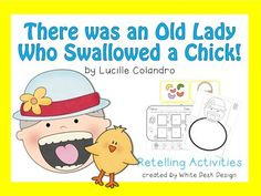 There was an Old Lady who Swallowed a Chick! White Desk Design, Retelling Activities, Swallow, Old Women, Students, Thankful, Lady, Spring, Books