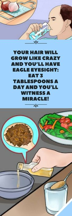 Your Hair Will Grow Like Crazy And You'll Have Eagle Eyesight: Eat 3 Tablespoons a Day And You'll Witenss a Miracle!