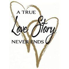 Väggord/Väggdekor - A True Love Story Never Ends