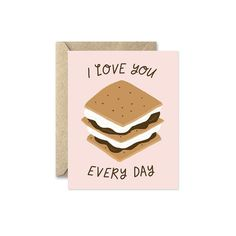I Love You S'more Everyday Greeting Card