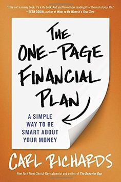 'The One-Page Financial Plan: A Simple Way to be Smart About Your Money,' by Carl Richards