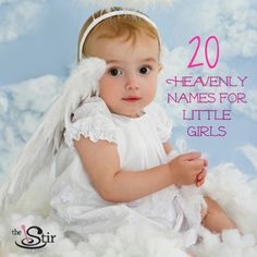 Sweet and angelic baby names for your little girl!