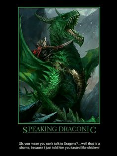 Draconic is an awesome language.