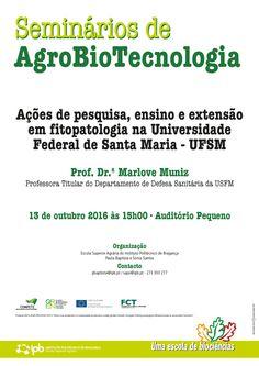 Seminários de AgroBioTecnologia - Ações de pesquisa, ensino e extensão em fitopatologia na Universidade Federal de Santa Maria - UFSM