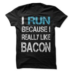 I RUN BECAUSE I REALLY LIKE BACON - #white hoodie #sweatshirt and leggings. CHECK PRICE => https://www.sunfrog.com/Fitness/I-RUN-BECAUSE-I-REALLY-LIKE-BACON-30424736-Guys.html?68278