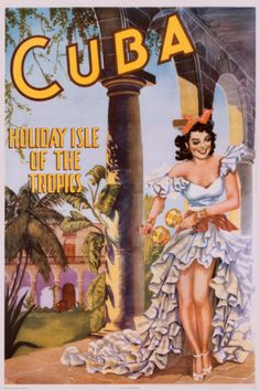 Vintage travel poster. Cuba - setting for Caribbean Freedom (third & final Island Legacy Novel). For more info, visit me at www.terimetts.com, and ck under Novels.