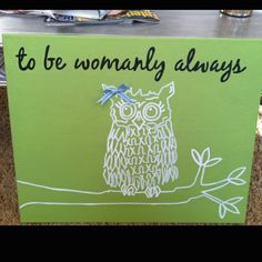 to be womanly always<3
