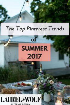 Pinterest has spoken and everything from banana leaf wallpaper prints and rattan furniture to s'mores and the Danish lifestyle trend, hygge are in for this summer.