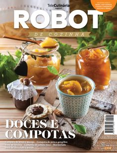 TeleCulinária Robot de Cozinha Nº 105 - Outubro 2016 Cantaloupe, Nom Nom, Recipies, Food And Drink, Fruit, Cooking, Breakfast, Sweet, Kitchen