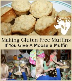 Making Gluten Free Muffins – If You Give A Moose a Muffin - Recipe included - 3Dinosaurs.com