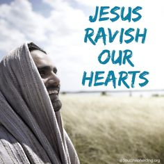 If only we would let #Jesus ravish our hearts! If only we would see that the opportunity of our lives is to be Jesus' beloved #disciple!  Right now — at this very moment — the resurrected Christ is smiling at you and I! His arms are open to us. The glorious Lord Almighty is our friend and he is ready to teach us how to follow his example of #love.