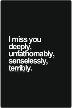 120 Best Missing You Quotes and Sayings - Sprüche - Best Love Quotes, Favorite Quotes, Missing Quotes, You Are Mine Quotes, Missing You Quotes Distance, Why Me Quotes, Miss You Mom Quotes, Quotes Quotes, Missing You So Much
