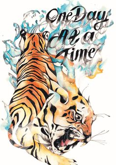 """One day at a time"" - #Illustration and #Art by #Styna (#Tiger)"