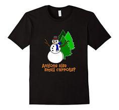 Men's Funny Christmas Snowman-Anyone else smell carrots? ... https://www.amazon.com/dp/B01MXLT49D/ref=cm_sw_r_pi_dp_x_aYAlybJK00NGJ
