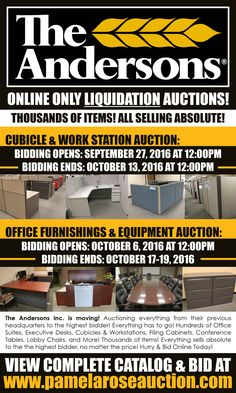 ONLINE ONLY LIQUIDATION AUCTIONS! The Andersons Inc. is liquidating all their office furnishings and equipment from their former headquarted on Dussel. Everything is selling absolute to the highest bidder! No Matter The Price! Multiple Online Auctions! Bidding Is Now Available! Bid now at www.pamelaroseauction.com Bidding Ends: Oct. 17-19 at 12pm daily. Preview Oct. 10 & 14 from 9am to 12pm. Questions? Call 419-865-1224! Pamela Rose Auction Co. LLC #PamelaRoseAuction
