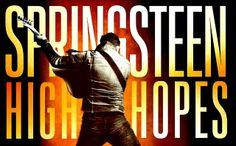 Bruce Springsteen, High hopes