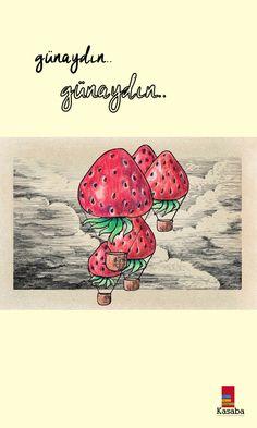 Masallar gerçek olsa.. Çilek tadında bir gün olsa..  #günaydın #mevsim #çilekmevsimi