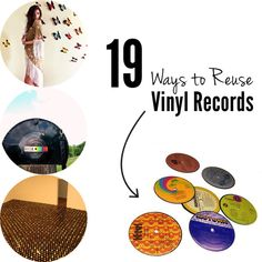 19 Ways To Reuse VinylRecords by Buzzfeed Some of these ideas would be great for my 1950s themed basement.