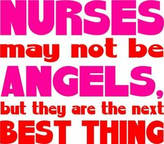 #Nurses #angels #Quote #Inspiration #Best #NIP #cute
