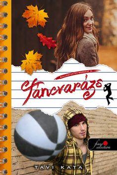 tavi-kata-táncvarázs-sulijegyzetek-pdf Good Books, My Books, Books For Teens, Book Recommendations, Book Lists, Harry Potter, Movies, Movie Posters, Pdf