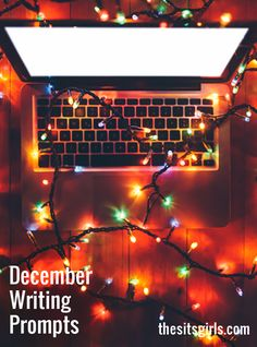 Do you need a little writing inspiration? We have writing prompts for each day of December to help you write and blog all month long.