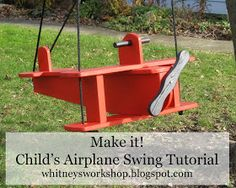 Whitney's Workshop: DIY Airplane Swing Tutorial - look out tire swing - this blows that out of the water! Full instructions for this cute little wooden plane with spinning Propeller - DIY toddler swing / children's Swingset