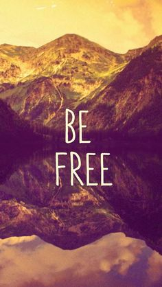 Be Free. iPhone wallpapers Quotes. Set beautiful and inspirational quotes as background. Tap to see more! - @mobile9