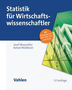 """Neuer Co-Autor, neues Layout und immer noch preiswert: Der """"Bleymüller"""" ist eines der erfolgreichsten Lehrbücher zur Statistik für Wirtschaftswissenschaftler."""