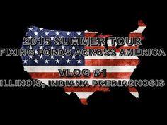 2015 Summer Tour Fixing Fords Across America VLOG #1