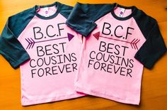 Two Best Cousins Shirts Toddler Tees Cousins by creativelyemmi -- these are so cute♡ @DustieStavos Blayke and Avery