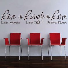 """Wall Quotes Decal: """"Live every moment. Laugh every day. Love beyond words."""" (horizontal) $14.95"""