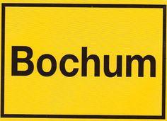 Bochum ICH komm aus Dir :-)  oooh Bochum
