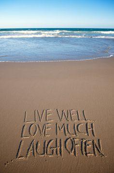 When I'm at the beach ~~~ I live, love  laugh waaaay more often!