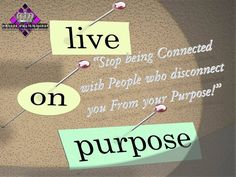 Live on purpose Purpose, Connection, Live, Words, Inspiration, Biblical Inspiration, Horse, Inspirational, Inhalation