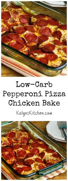 This Low-Carb Pepperoni Pizza Chicken Bake is a dinner the whole family will enjoy!  (Gluten-Free) [found on KalynsKitchen.com]