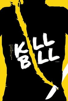 Kill Bill: Vol. 1 – 2003 [My Film Poster] » Might